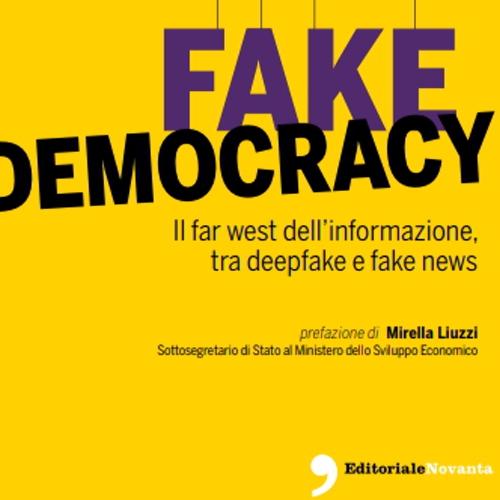 FakeDemocracy di A. Alongi e F. Pompei (l'intervista di BD-legal)