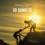 """Libri: """"IO SONO TE"""" di Roberto Pompei"""